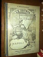 ... LA PATRIA, GEOGRAFIA D'ITALIA, UTET - PROVINCIA DI NAPOLI - 1896