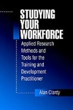 Studying Your Workforce: Applied Research Methods and Tools for the-ExLibrary