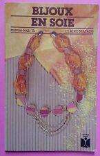) livre Bijoux en soie - Claire Mayade