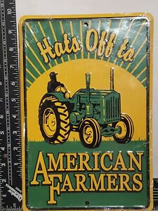 Hats Off to American Farmers Metal Sign