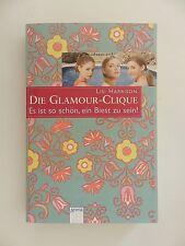 Lisi Harrison Die Glamour Clique Es ist so schön ein Biest zu sein Arena Verlag