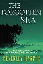 The Forgotten Sea by Beverley Harper (Paperback, 2001)