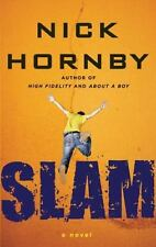 Slam by NIck Hornby -Author of High Fidelity & About A Boy & How to Be Good