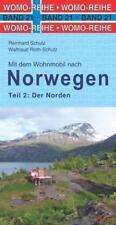 Mit dem Wohnmobil nach Norwegen von Reinhard Schulz und Waltraud Roth-Schulz (2016, Kunststoffeinband)