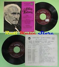 LP 45 7'' ARTURO TOSCANINI Berlioz LA DANNAZIONE DI FAUST italy RCA no cd mc dvd