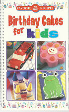 Birthday Cakes For Kids All Time Favorite Recipes Childrens Cookbook 2004