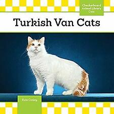 Turkish Van Cats Cats, Set 9 Hardcover Kate Conley