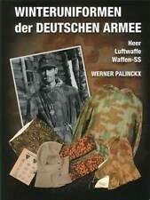 Palinckx: Winteruniformen der Deutschen Armee Heer/Luftwaffe/Waffen-SS Handbuch