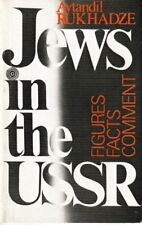 Jews in the USSR: Figures, Facts, Comment - 1984 - Avtandil Rukhadze