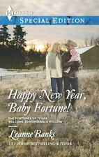Happy New Year, Baby Fortune! (Harlequin Special EditionThe Fortunes of Texas: W