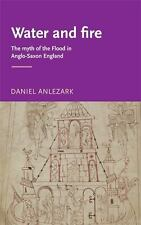 Water and fire: The myth of the flood in Anglo-Saxon England