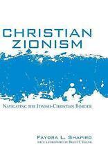 Christian Zionism by Faydra L. Shapiro (2015, Hardcover)