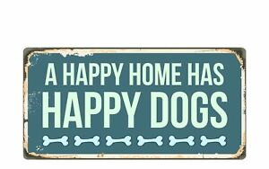 "1420HS A Happy Home Has Happy Dogs 5""x10"" Novelty Sign"