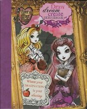 Ever After High: Draw Dream Create Sketchbook