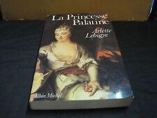 Arlette LEBIGRE: la Princesse Palatine