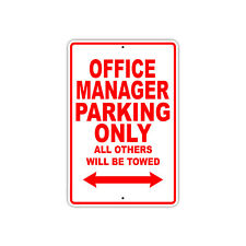 Office Manager Parking Only Gift Decor Novelty Garage Metal Aluminum Sign