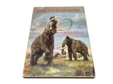 "Paleontology russian book Augusta and Burian ""Book of Mammoths"" illustrated Best"