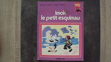 Vieux livre- Imok le petit esquimau - Collection Ballon Rouge - Casterman - 1977