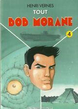 TOUT BOB MORANE 4 / 3 HISTOIRES - HENRI VERNES - ANANKE LEFRANCQ - SERIE 4000