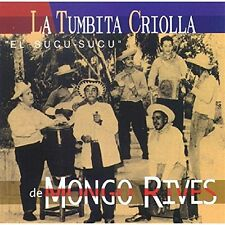 La Tumbita Criolla de Mongo Rives  EL SUCU SUCU