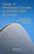Design of Prestressed Concrete to AS3600-2009 by Gianluca Ranzi, Neil Colin Mickleborough, Raymond Ian Gilbert (Paperback, 2015)