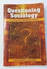Questioning Sociology : A Canadian Perspective (2006, Paperback)