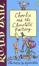 Charlie and the Chocolate Factory (Puffin Fiction),Roald Dahl, Quentin Blake