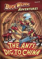 NEW The Ants Dig To China (Buck Wilder Adventures) by Timothy R. Smith