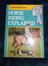 Horse Riding Explained (Ward Lock's Riding School) By Georgie Henschel