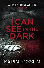 KARIN FOSSUM __ I CAN SEE IN THE DARK __ SHELF WEAR __ FREEPOST UK
