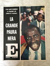 L'ESPRESSO COLORE N.15 7/1967 STATI UNITI LA GRANDE PAURA NERA