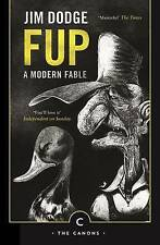 Fup: A Modern Fable by Jim Dodge (Paperback, 2015)