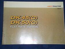 KIOTI DK45 DK50 (C) TRACTOR FLAT RATE CATALOG BOOK MANUAL