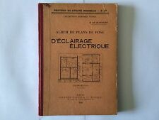 ALBUM PLANS POSE ECLAIRAGE ELECTRIQUE 1926 TIGNOL GRAFFIGNY ILLUSTRE ELECTRICITE
