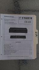 Fisher cb-420 service manual original repair book stereo a/v control center