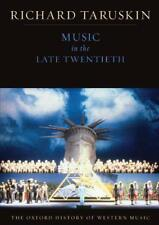 The Oxford History of Western Music: Music in the Late Twentieth Century by Rich