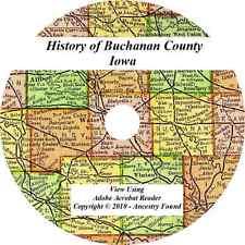 1914 History & Genealogy of BUCHANAN COUNTY IOWA Independence Jesup IA Family