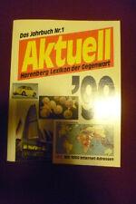 Aktuell '99 - Harenberg Lexikon der Gegenwart