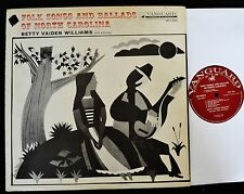 Betty Vaiden Williams Vanguard 9028 Folk Songs And Ballads Of North Carolina