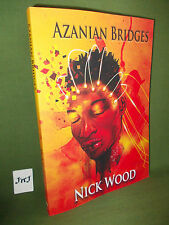 NICK WOOD AZANIAN BRIDGES PAPERBACK EDITION NEW AND UNREAD