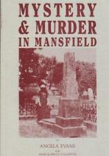 MYSTERY & MURDER IN MANSFIELD - NOW VERY SCARCE