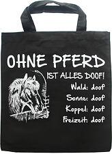 """Schwarze Baumwolltragetasche """"Ohne Pferd ist alles doof!"""" 40x37cm T4500 Beutel"""