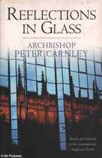 Peter Carnley REFLECTIONS IN GLASS: TRENDS AND TENSIONS IN THE CONTEMPORARY ANGL
