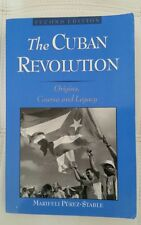 The Cuban Revolution : Origins, Course, and Legacy (1998, Paperback, Revised)