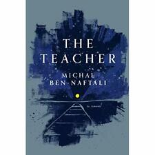 The Teacher - Paperback / softback NEW Ben-Naftali, Mi