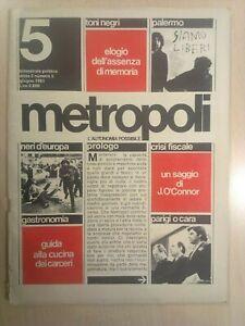 METROPOLI. L' AUTONOMIA POSSIBILE - ANNO 3 NUMERO 5, 1981
