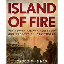 Island of Fire - Hardcover NEW Mark, Jason 01/05/2018