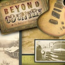 BEYOND COUNTRY - BEST OF ALT-COUNTRY (Steve Earle, Dwight Yoakam, etc.) CD