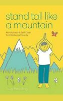 Stand Tall Like a Mountain: Mindfulness and S by Suzy Reading New Paperback Book