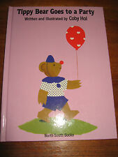 (E700) KINDERBUCH TIPPY BEAR GOES TO A PARTY COBY HOL IN ENGLISCHER SPRACHE 1992